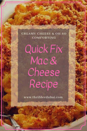 Quick Fix – Mac & Cheese Recipe
