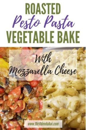 Roasted Veg Pesto Pasta Bake