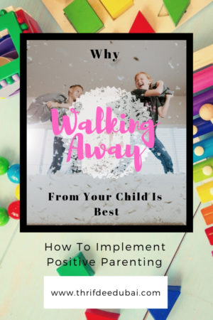 Why Walking Away From Your Child Is Best