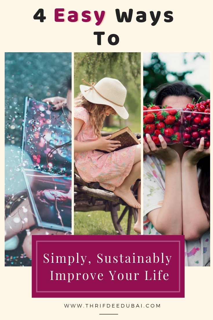 4 Ways to Simply, Sustainably Improve Your Life.