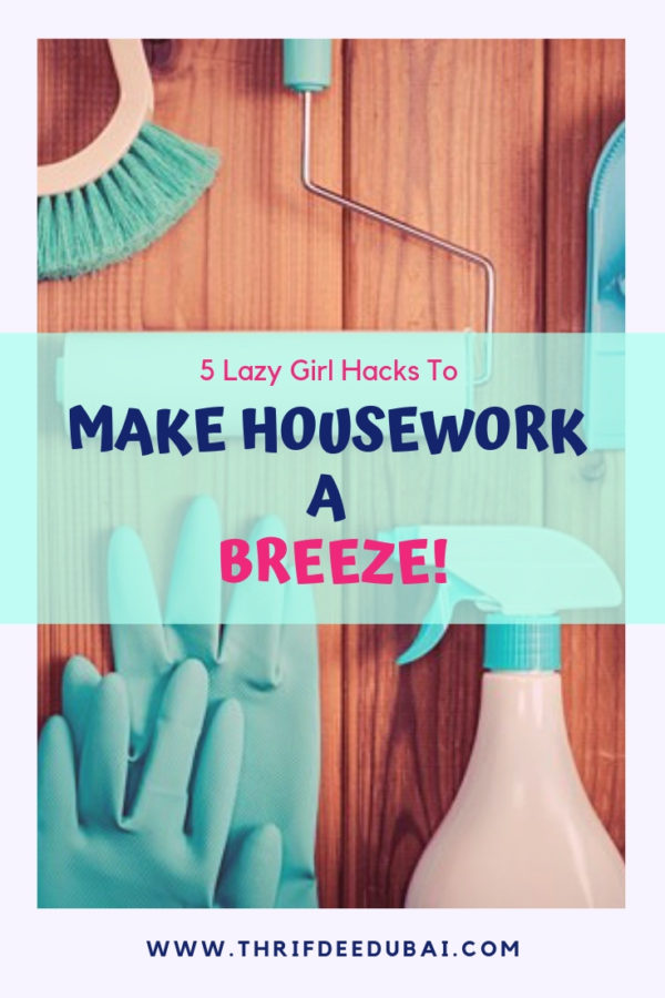 5 Lazy Girl Ways To Breeze Through Housework