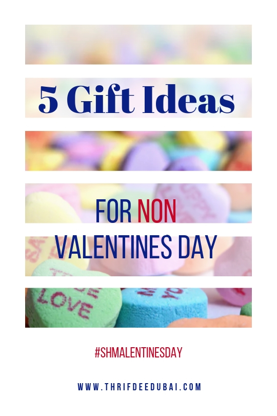 5 Gift Ideas for Non Valentines/Shmalentines Day