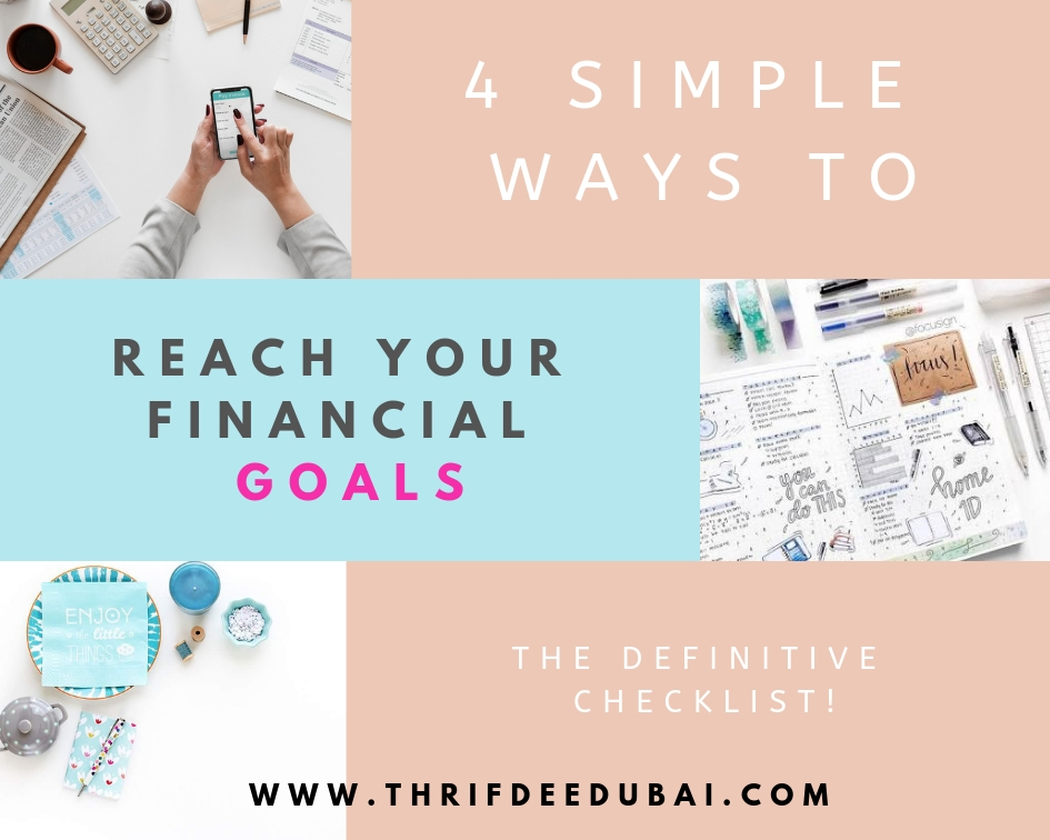 4 Simple Ways To Reach Your Financial Goals This Year