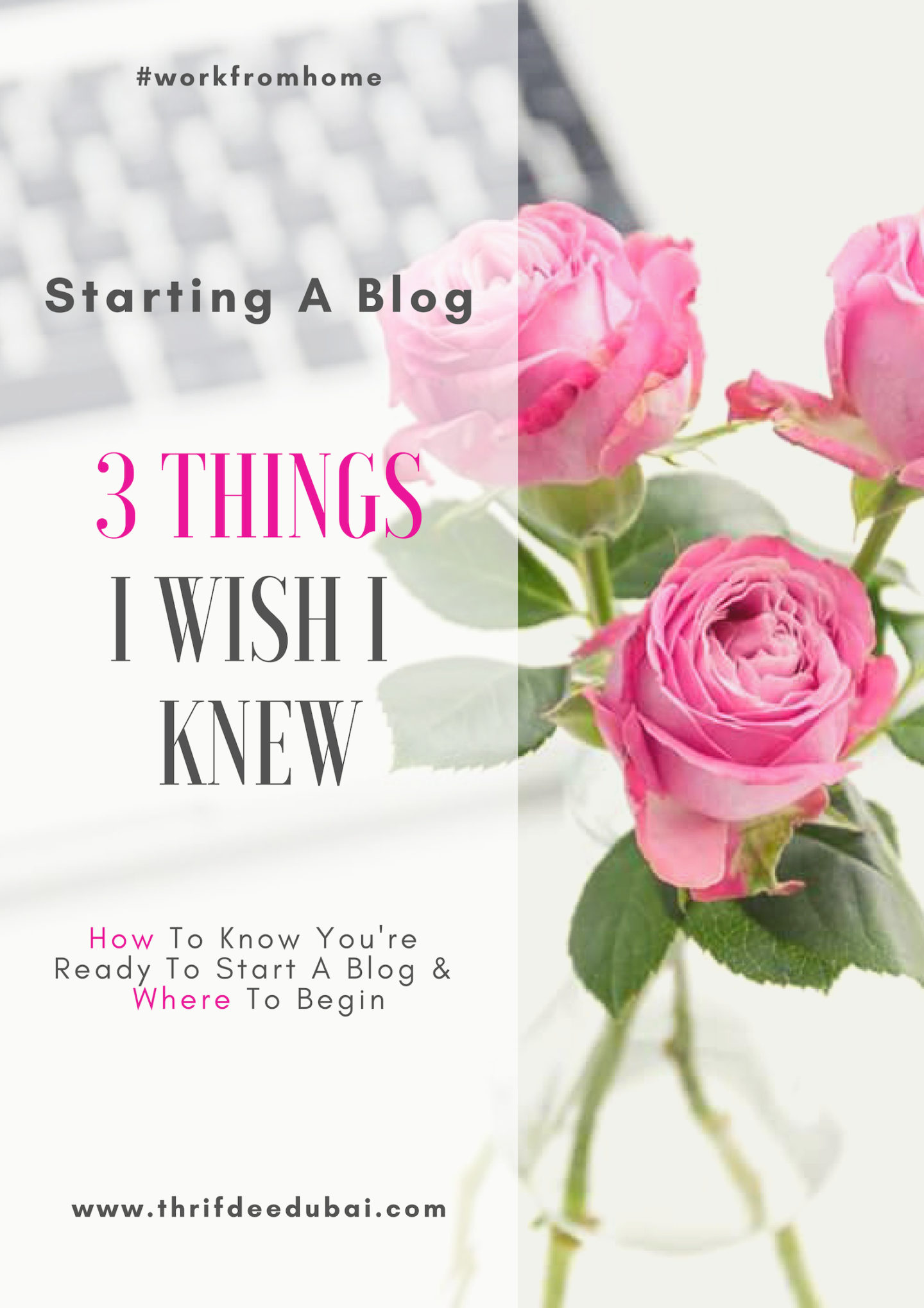 Starting A Blog – 3 Important Things I wish I knew