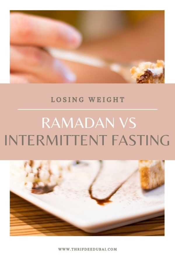 Losing Weight – Ramadan Vs Intermittent Fasting