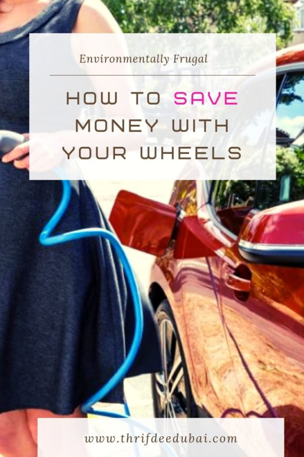 How To Save Money With Your Wheels