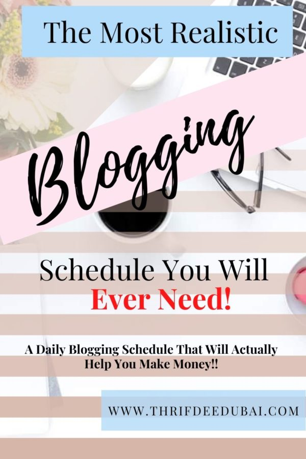The Most Realistic Blogging Schedule You Will Ever Need!