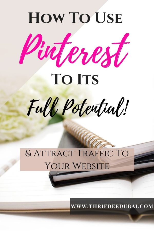 How To Use Pinterest To Its Full Potential