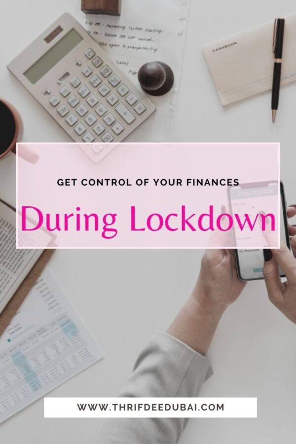 Get Control of Your Finances During Lockdown