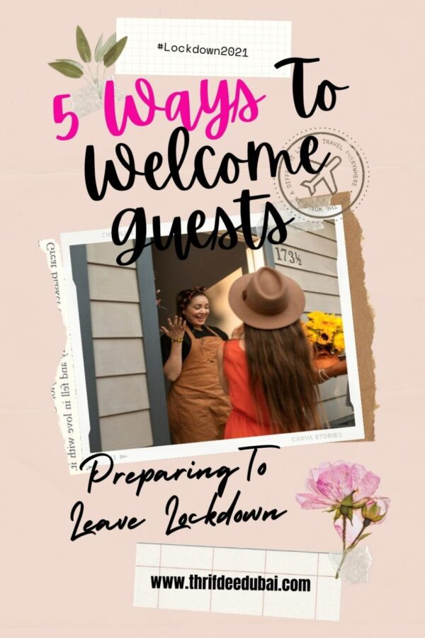 Preparing To Leave Lockdown – 5 Steps To Welcome Guests Again.